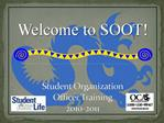 Student Organization  Officer Training  2010-2011