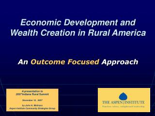 Economic Development and Wealth Creation in Rural America