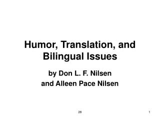Humor, Translation, and Bilingual Issues