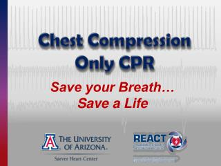Chest Compression Only CPR