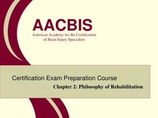 Chapter 2: Philosophy of Rehabilitation
