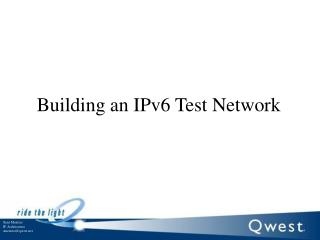 Building an IPv6 Test Network