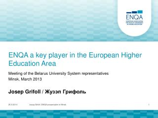 ENQA a key player in the European Higher Education Area