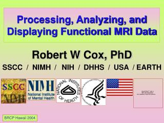 Processing, Analyzing, and Displaying Functional MRI Data