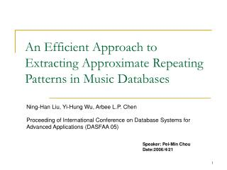 An Efficient Approach to Extracting Approximate Repeating Patterns in Music Databases