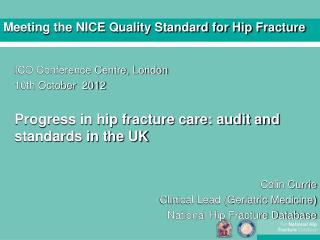 Meeting the NICE Quality Standard for Hip Fracture