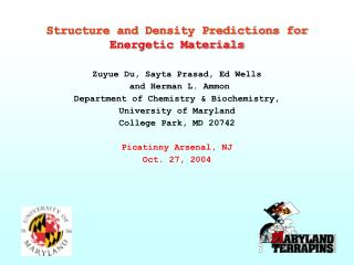 Structure and Density Predictions for Energetic Materials