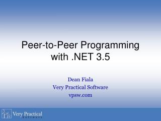 Peer-to-Peer Programming with .NET 3.5