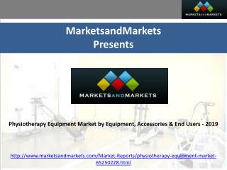Physiotherapy Equipment Market by Equipment, Accessories & E