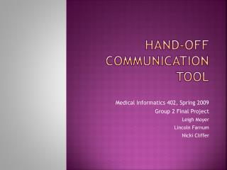 Hand-off Communication Tool