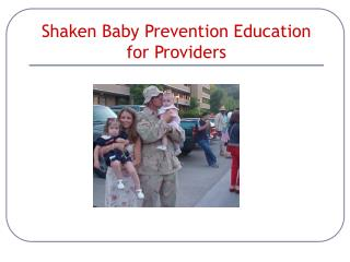 Shaken Baby Prevention Education for Providers