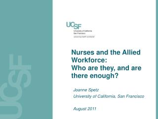 Nurses and the Allied Workforce:  Who are they, and are there enough?