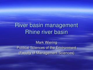 River basin management Rhine river basin