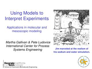 Using Models to Interpret Experiments Applications in molecular and mesoscopic modeling