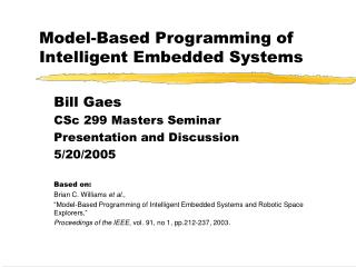 Model-Based Programming of Intelligent Embedded Systems