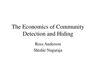 The Economics of Community Detection and Hiding