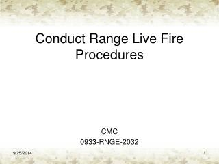 Conduct Range Live Fire Procedures