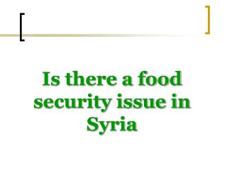 Is there a food security issue in Syria