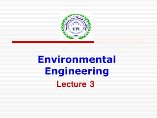 Environmental Engineering Lecture 3