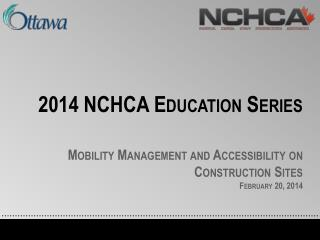 2014 NCHCA Education Series