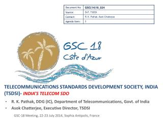 Telecommunications Standards Development Society, India (TSDSI)-  India's  Telecom SDO