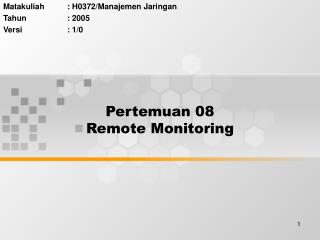 Pertemuan 08 Remote Monitoring