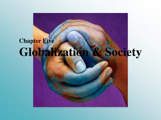 Globalization & Society