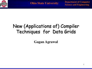 New (Applications of) Compiler Techniques  for  Data Grids