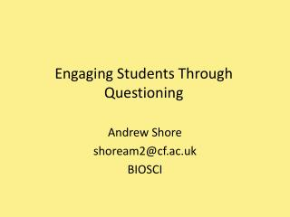 Engaging Students Through Questioning