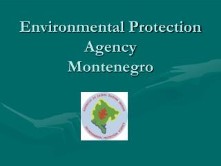 Environmental Protection Agency Montenegro