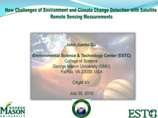 New Challenges of Environment and Climate Change Detection with Satellite