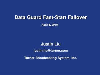 Data Guard Fast-Start Failover	 April 8, 2010