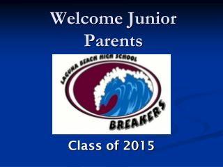 Welcome Junior Parents