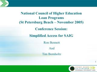 National Council of Higher Education Loan Programs  (St Petersburg Beach – November 2005)
