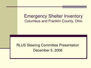 Emergency Shelter Inventory Columbus and Franklin County, Ohio