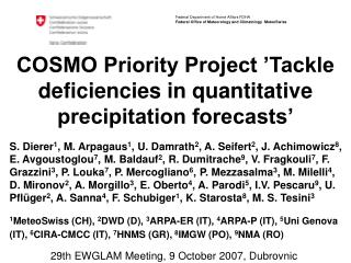 COSMO Priority Project 'Tackle deficiencies in quantitative precipitation forecasts'