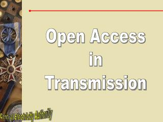Open Access in Transmission