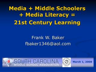 Media + Middle Schoolers + Media Literacy =  21st Century Learning