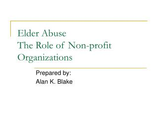 Elder Abuse The Role of Non-profit Organizations