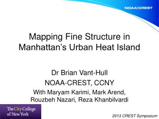 Mapping Fine Structure in Manhattan's Urban Heat Island