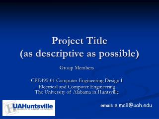 Project Title (as descriptive as possible)