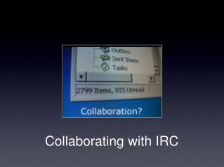 Collaborating with IRC