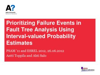 Prioritizing Failure Events in Fault Tree Analysis Using Interval-valued Probability Estimates