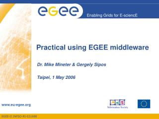 Practical using EGEE middleware
