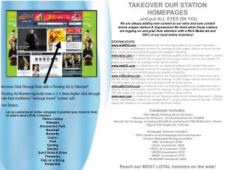 TAKEOVER OUR STATION HOMEPAGES ..and put ALL EYES ON YOU