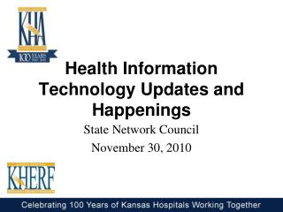Health Information Technology Updates and Happenings