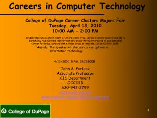 College of  DuPage  Career Clusters Majors Fair Tuesday, April 13, 2010 10:00 AM - 2:00 PM