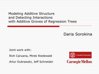 Modeling Additive Structure  and Detecting Interactions  with Additive Groves of Regression Trees
