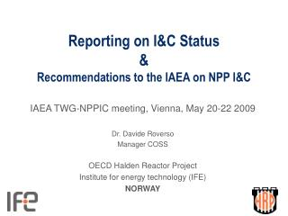 Reporting on I&C Status & Recommendations to the IAEA on NPP I&C