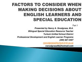 FACTORS TO CONSIDER WHEN MAKING DECISIONS ABOUT  ENGLISH LEARNERS AND  SPECIAL EDUCATION